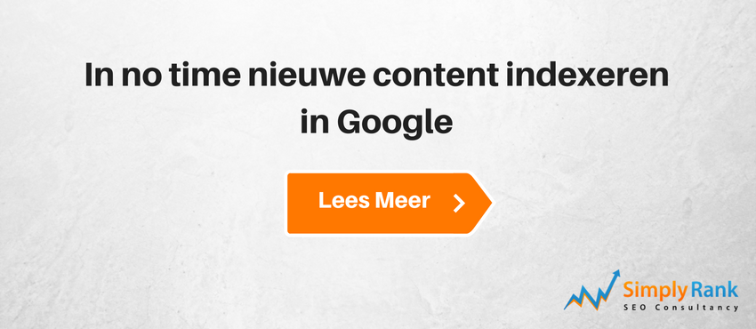 In no time nieuwe content indexeren in Google