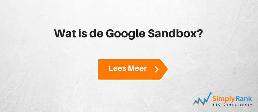 Wat is de Google Sandbox?