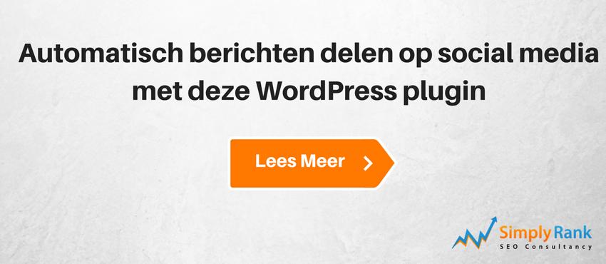 Automatisch berichten delen op social media met deze WordPress plugin